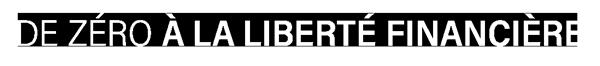 Logo De Zéro A La Liberté Financière