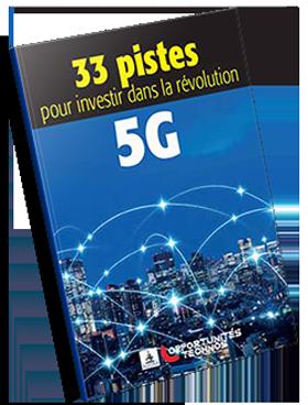 Rapport Spécial - 33 valeurs bousières pour investir dans la révolution 5G