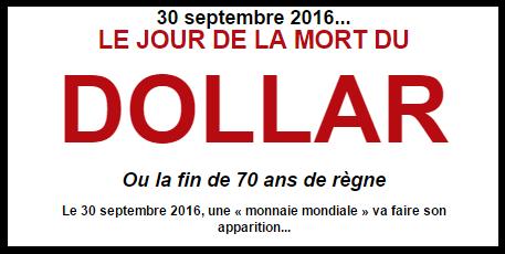 30 septembre 2016 - le jour de la mort du DOLLAR