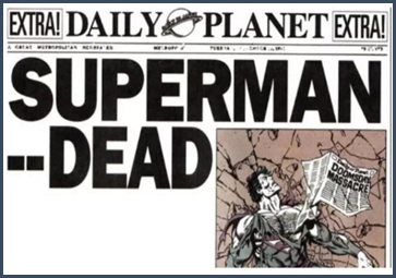 Superman is dead...