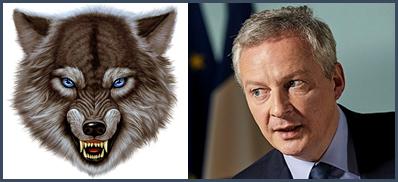 """Le gouvernement fait son coming-out ultra-néo-libéral; les incisives sanglantes, le regard cruel et bleu acier, le loup Bruno Le Maire a déclaré """"l'Etat n'a pas vocation à diriger des entreprises concurrentielles"""""""