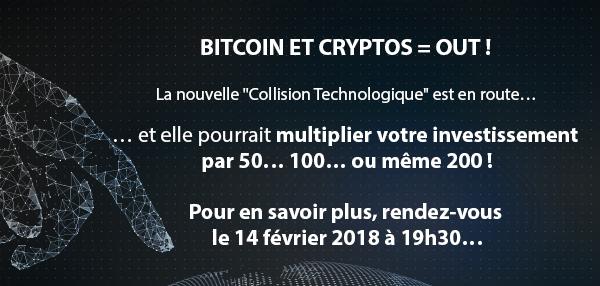 Bitcoin et Cryptos = OUT